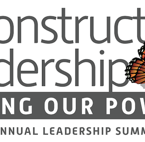 About This Year's Leadership Summit – Reconstructing Leadership: Owning Our Power